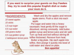 If you want to surprise your guests on Guy Fawkes Day, try to cook this popular
