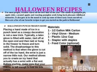 HALLOWEEN RECIPES For most people, October starts off the best time of the year!