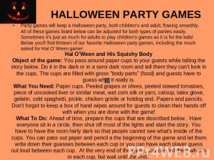 HALLOWEEN PARTY GAMES Party games will keep a Halloween party, both children's a