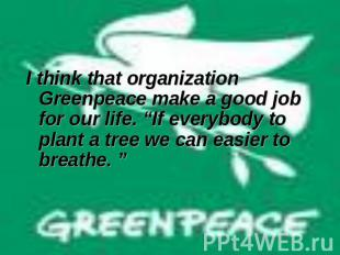 the marketing strategies of the greenpeace organization