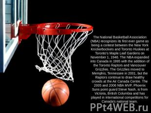 The National Basketball Association (NBA) recognizes its first ever game as bein