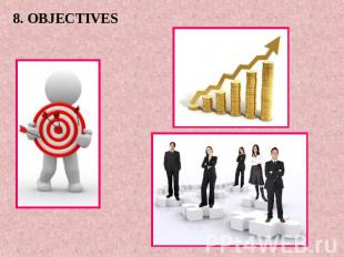 8. OBJECTIVES