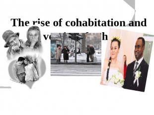 The rise of cohabitation and the diversity of cohabiting unions  The character a