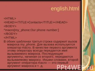 english.html <HTML> <HEAD><TITLE>Contacts</TITLE></HE