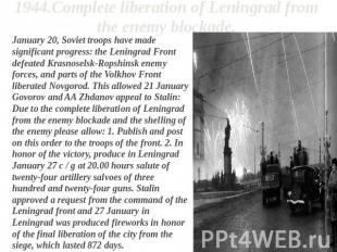 1944.Complete liberation of Leningrad from the enemy blockade. January 20, Sovie