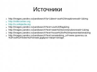 Источники http://images.yandex.ru/yandsearch?p=1&text=usa%20map&noreask=