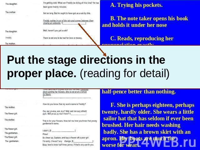 Put the stage directions in the proper place. (reading for detail)