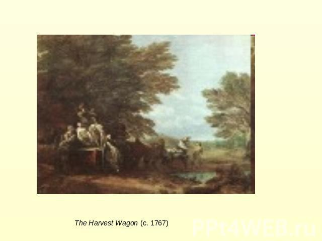 The Harvest Wagon (c. 1767)