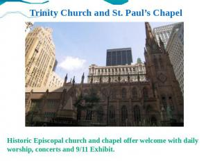 Trinity Church and St. Paul's Chapel Historic Episcopal church and chapel offer