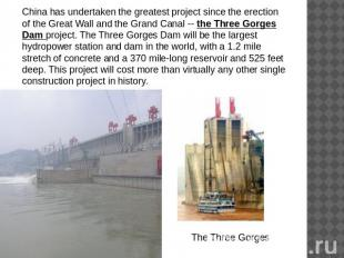 China has undertaken the greatest project since the erection of the Great Wall a