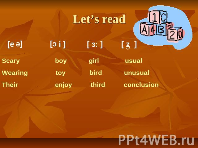 Let's read Scary boy girl usual Wearing toy bird unusual Their enjoy third conclusion