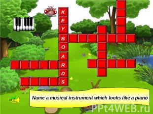 Name a musical instrument which looks like a piano