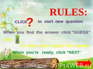 "RULES: CLICK to start new question When you find the answer click ""GUESS"" click"