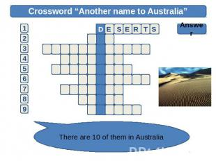 "Crossword ""Another name to Australia"" Answer There are 10 of them in Australia"