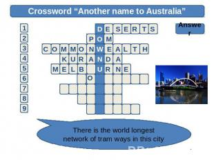 "Crossword ""Another name to Australia"" Answer There is the world longest network"