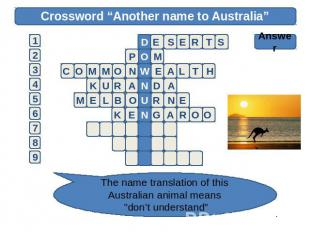 "Crossword ""Another name to Australia"" Answer The name translation of this Austra"