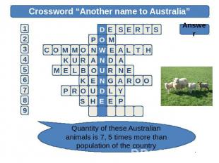 "Crossword ""Another name to Australia"" Answer Quantity of these Australian animal"