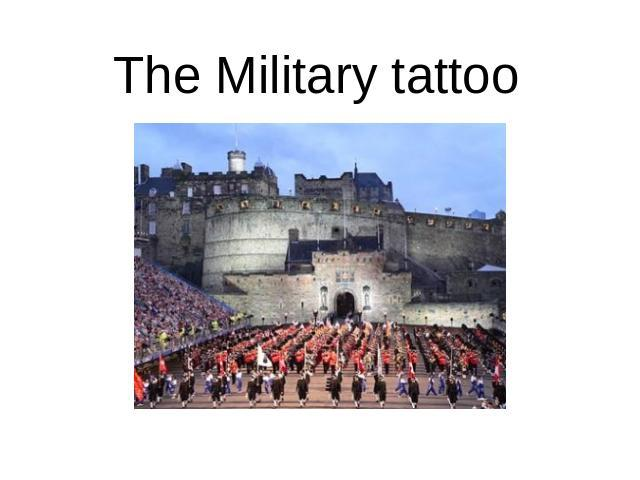 The Military tattoo