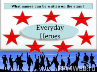 What names can be written on the stars? Firemen Medical people Afghanistan warri