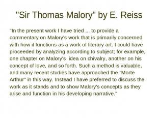 """Sir Thomas Malory"" by E. Reiss ""In the present work I have tried"