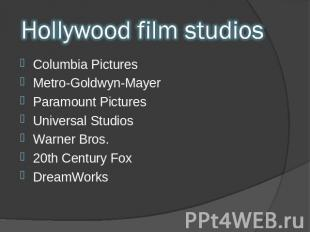 Hollywood film studios Columbia Pictures Metro-Goldwyn-Mayer Paramount Pictures