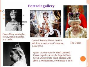 Portrait gallery Queen Mary wearing her crown, minus its arches, as a circlet. Q
