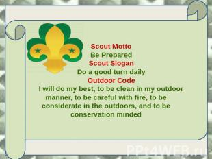 Scout Motto Be Prepared Scout Slogan Do a good turn daily Outdoor Code I will do