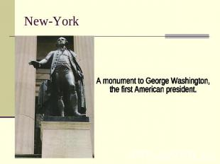 New-York A monument to George Washington, the first American president.