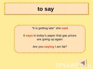 "to say ""It is getting late"" she said It says in today's paper that gas prices ar"