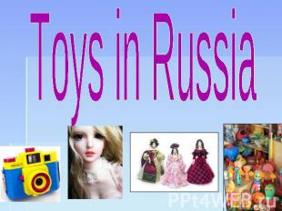 Toys in Russia
