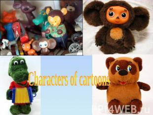 Characters of cartoons