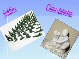 Soldiers China statuettes