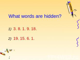 What words are hidden?