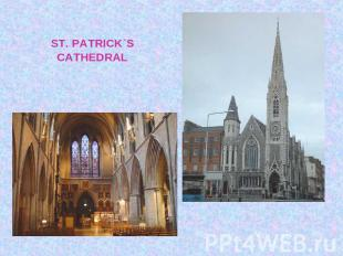 ST. PATRICK`SCATHEDRAL