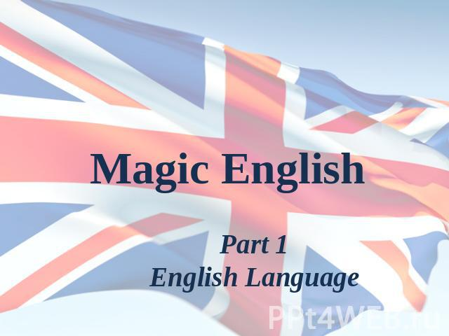 Magic English Part 1English Language