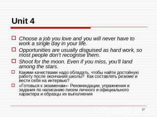 Unit 4 Choose a job you love and you will never have to work a single day in you