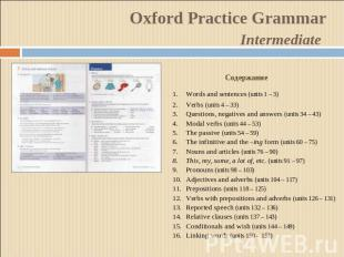 Oxford Practice GrammarIntermediate СодержаниеWords and sentences (units 1 – 3)V