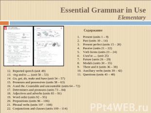 Essential Grammar in UseElementaryСодержаниеPresent (units 1 – 9)Past (units 10
