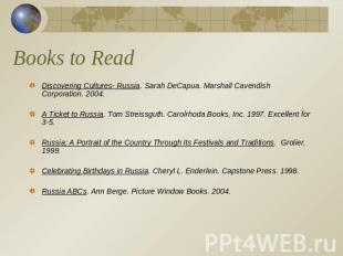 Books to Read Discovering Cultures- Russia. Sarah DeCapua. Marshall Cavendish Co