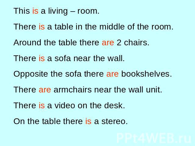 This is a living – room.There is a table in the middle of the room.Around the table there are 2 chairs.There is a sofa near the wall.Opposite the sofa there are bookshelves.There are armchairs near the wall unit.There is a video on the desk.On the t…