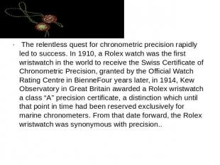 The relentless quest for chronometric precision rapidly led to success. In 1910,
