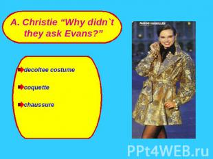 "A. Christie ""Why didn`t they ask Evans?""ssure decoltee costumecoquettechaussure"