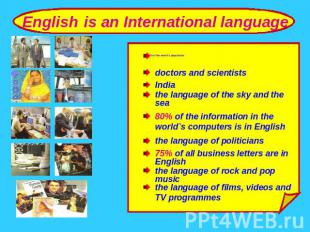 English is an International language