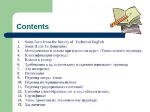 Contents Some facts from the history of Technical English Some Hints To Remember