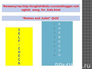 "Физминутка:http://english4kids.russianblogger.ru/english_song_for_kids.html ""Rom"