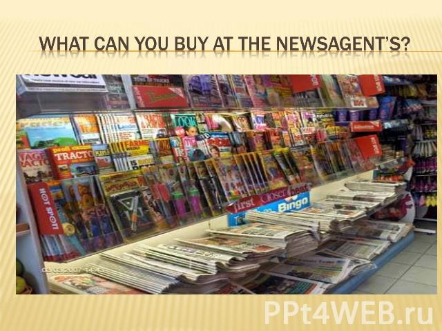 What can you buy at the newsagent's?