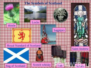The Symbols of Scotland Royal Standard of Scotland