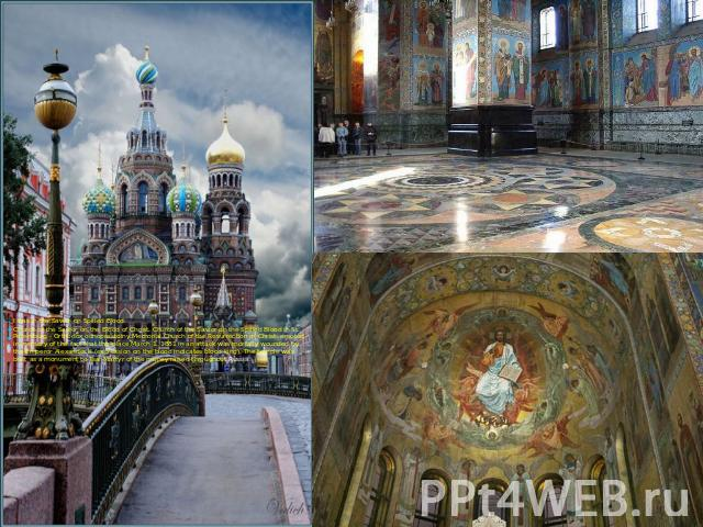 I was in the Savior on Spilled Blood.Church of the Savior on the Blood of Christ, Church of the Savior on the Spilled Blood in St. Petersburg - Orthodox odnoprestolny Memorial Church of the Resurrection of Christ, erected in memory of the fact that …