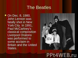 On Dec. 8, 1980, John Lennon was fatally shot in New York City. In 1991, Paul Mc