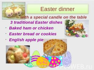 Easter dinner with a special candle on the table 3 traditional Easter dishes Bak